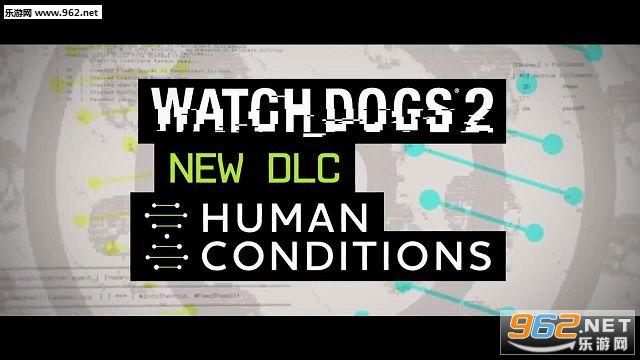 《看门狗2》新DLC人类条件情报 全新敌人和探索区域
