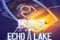 回音湖(Echo Lake)PC游�蛑形陌�
