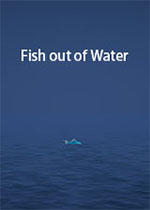 空中飞鱼(Fish out of Water)