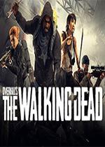 超杀行尸走肉(OVERKILLs The Walking Dead)