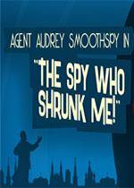 收缩间谍(The Spy Who Shrunk Me)