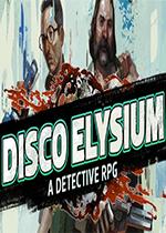 迪斯科极乐世界(Disco Elysium)