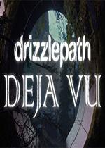 细雨路径:记忆幻觉(Drizzlepath:Deja Vu)