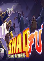 功夫鲨鱼:传奇重生(Shaq Fu: A Legend Reborn)