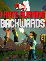 I Hate Running Backwards免安装版