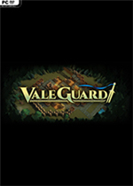 山谷守卫(ValeGuard)试玩版