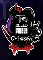 流血像素(They Bleed Pixels)