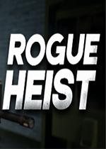 Rogue Heist