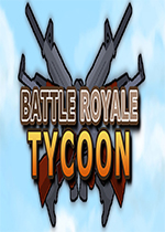 大逃杀大亨(Battle Royale Tycoon)