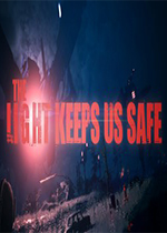 光明守护(The Light Keeps Us Safe)