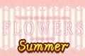 FLOWERS夏篇FLOWERS夏篇