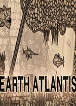 Earth Atlantis亚特兰蒂斯之地