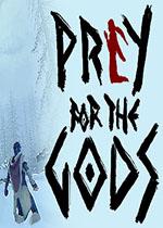 Praey for the Gods巨神狩猎