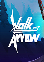 Walk on Arrow一箭成名