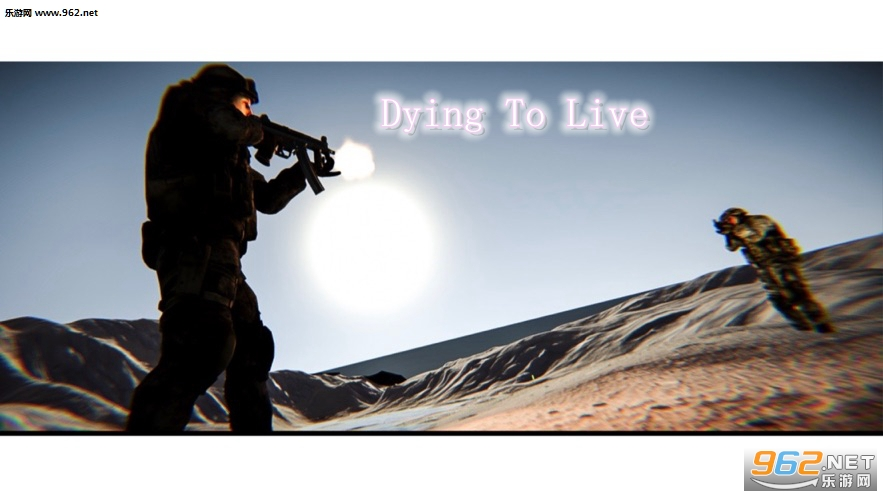 Dying To Live官方版
