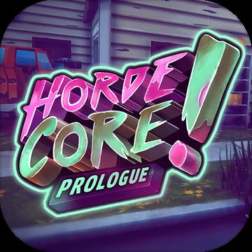 HordeCore Prologue安卓版