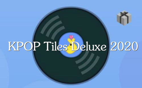 kpop tiles deluxe 2020安卓下载_kpoptilesdeluxe2020